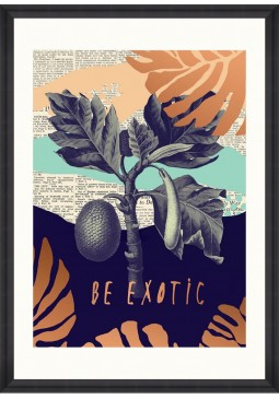 Be Exotic Framed Art by Mind The Gap